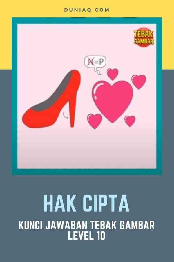 Kunci Jawaban Tebak Gambar Level 10 HAK CIPTA