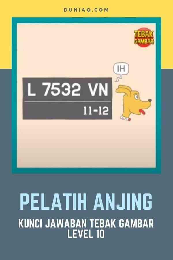 Jawaban Tebak Gambar Level 10 PELATIH ANJING