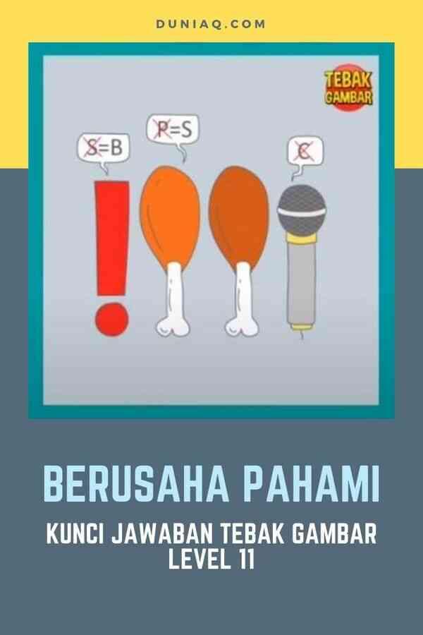 Kunci Jawaban Tebak Gambar Level 11 BERUSAHA PAHAMI