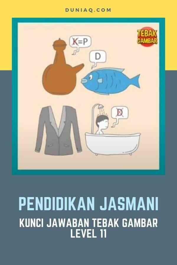 Level 11 PENDIDIKAN JASMANI