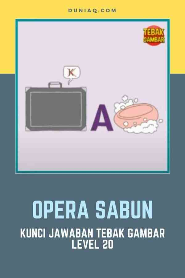 LEVEL 20 OPERA SABUN