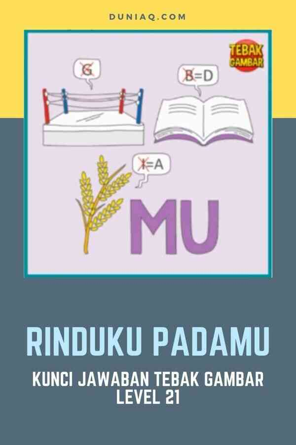 LEVEL 21 RINDUKU PADAMU