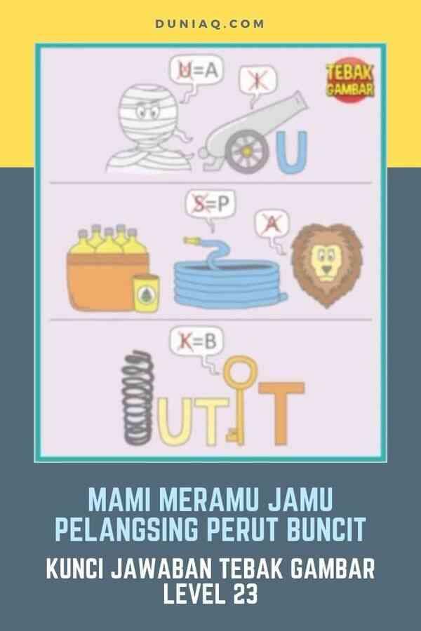 LEVEL 23 MAMI MERAMU JAMU PELANGSING PERUT BUNCIT