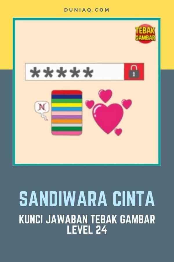LEVEL 24 SANDIWARA CINTA
