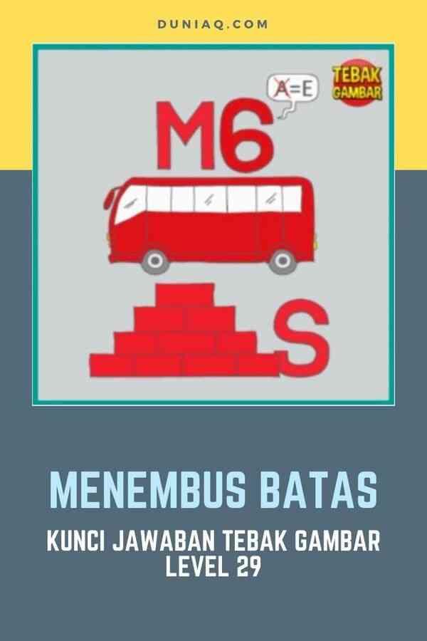 LEVEL 29 MENEMBUS BATAS